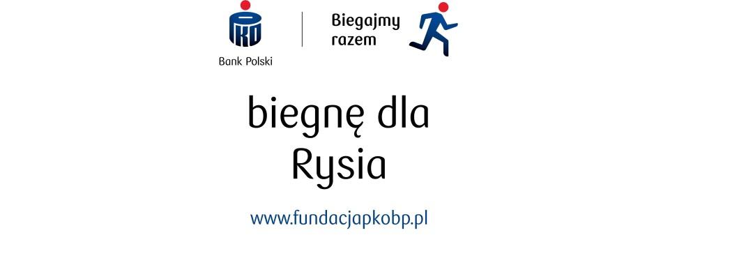 biegnę dla Rysia