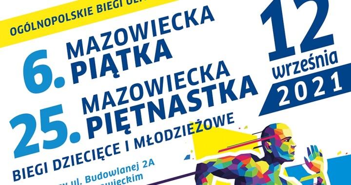 Plakat informujący o 26. Mazowieckiej Piętnastce w Mińsku Mazowieckim, która odbędzie się 12 września 2021 r.